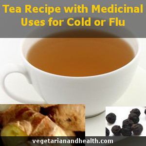 Tea Recipe with Medicinal Uses for Cold or Flu