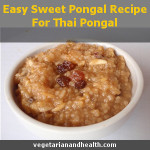 Easy Sweet Pongal Recipe For Thai Pongal
