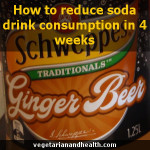 How to reduce soda drink consumption in 4 weeks