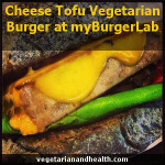 Cheese Tofu Vegetarian Burger at myBurgerLab
