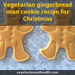 Vegetarian gingerbread man cookie recipe for Christmas